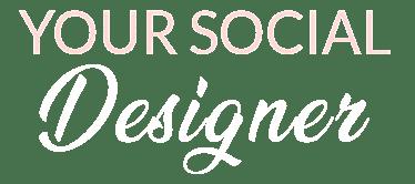 Your Social Designer